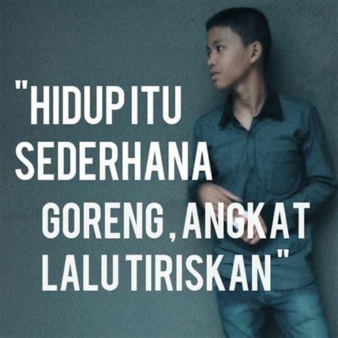 quotes lucu film indonesia 20 quote anak muda ini bikin mario teguh skak mat asli