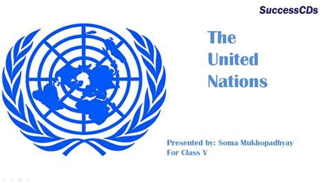 United Nations Nation 5 by United Nations Cbse Class V Social Science Lesson
