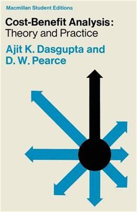 cost benefit analysis concepts and practice books cost benefit analysis theory and practice ajit k