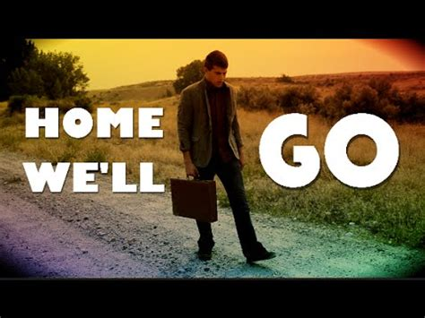 home we ll go