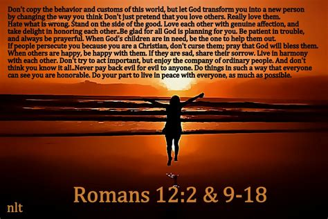 romans 12 2 9 18 nlt 03 25 13 today s bible scripture