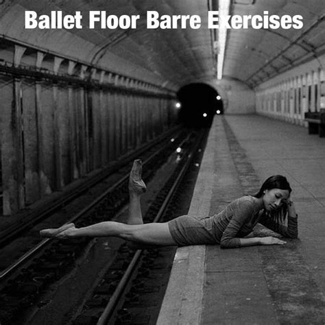 Floor Barre Exercises by Pin By Noel On You Will Never Regret A Workout