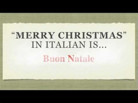 merry in italian how to say merry in italian quot buon natale