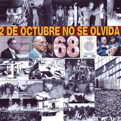 Imagenes 2 De Octubre No Se Olvida | 2 de octubre no se olvida movimiento estudiantil 1968