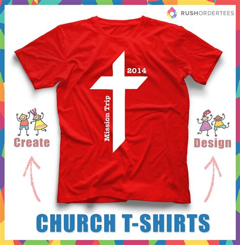 Request Design Your Tshirt church design idea for your custom t shirts you can find