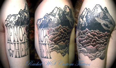 quarter sleeve mountain tattoo if not now then when tattoo picture at checkoutmyink com