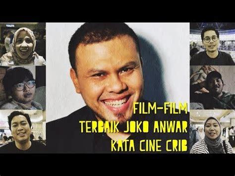 film joko anwar terbaik film film terbaik joko anwar kata cine crib youtube