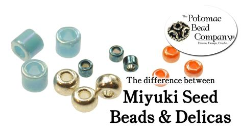 differences between miyuki delicas and seed