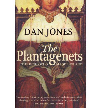 0007213948 the plantagenets the kings who the plantagenets dan jones 9780007213924