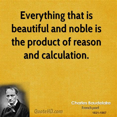 everything here is beautiful books charles baudelaire quotes quotehd