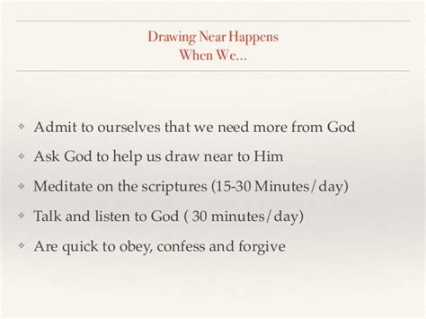 Drawing Near by Drawing Near To God How To In The Lord