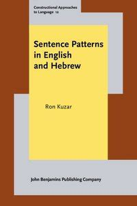sentence patterns book sentence patterns in english and hebrew constructional