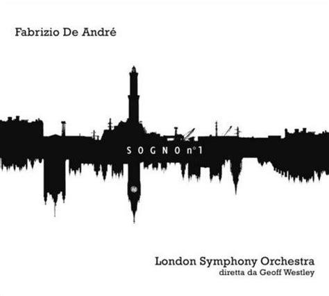 testo hotel supramonte fabrizio de andr 232 symphony orchestra sogno n 1