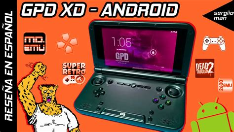 gpd xd review en espanol consola android youtube