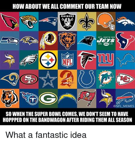 Nfl Bandwagon Memes - how about we all comment our team now raiders steelers nfl
