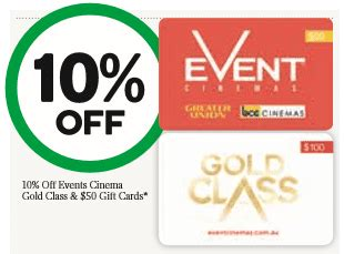 Woolworths Gift Cards 10 Off - expired save 10 off event cinemas cards at woolworths gift cards on sale