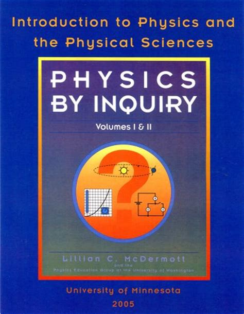physics volume 2 books physics by inquiry introduction to physics and the