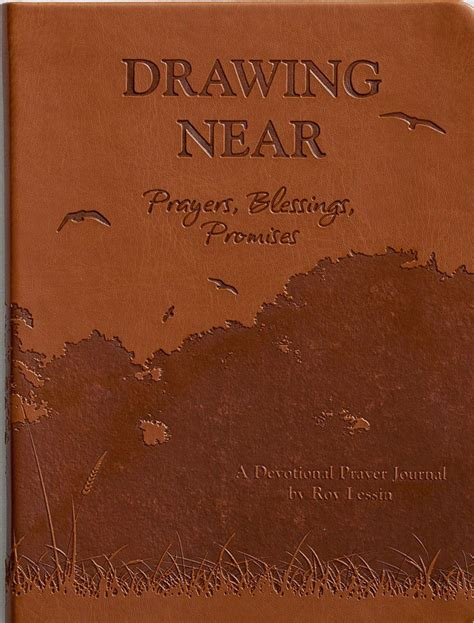 Drawing Near by Drawing Near Prayers Blessings Promises Roy Lessin