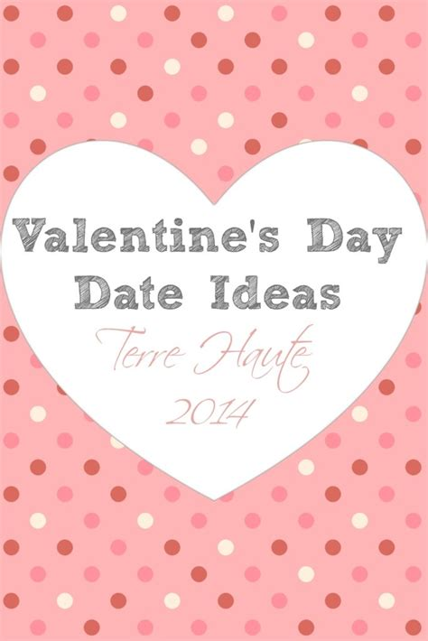 ideas for valentines day dates terre haute s day date ideas