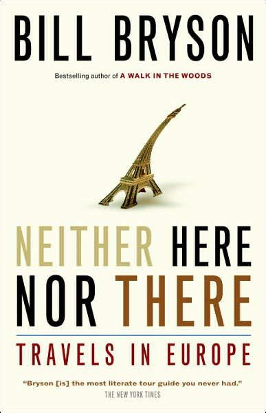 libro neither here nor there neither here nor there by bill bryson paperback barnes noble 174