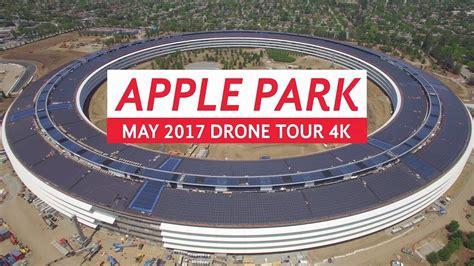 apple headquarters tour apple park may 2017 drone tour 4k youtube