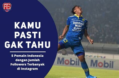 instagram  pemain indonesia  jumlah followers