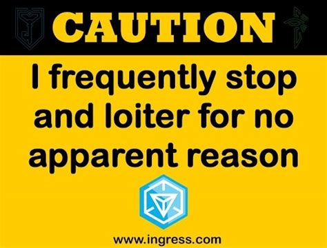 8 I Dislike For No Obvious Reason by Caution I Frequently Stop And Loiter For No Apparent