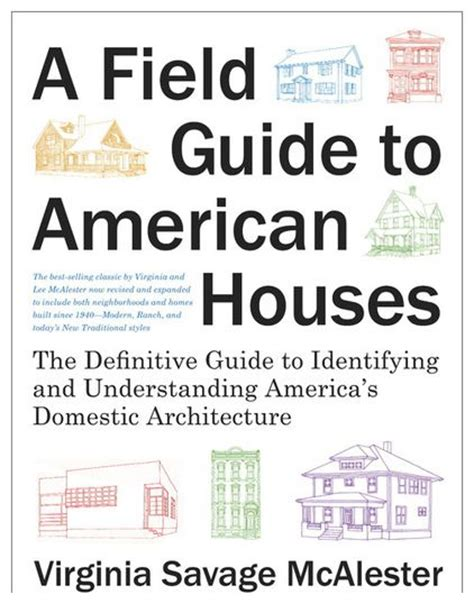 field guide to american houses pin by linda astiasuain purcell on architectural styles and home exte