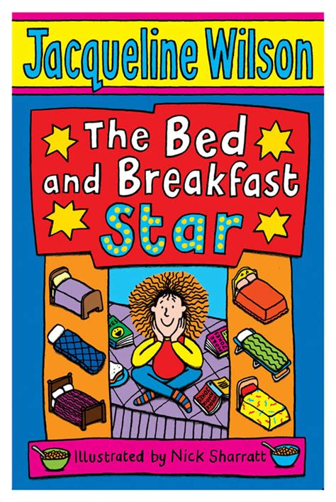 bed and breakfast jobs jacqueline wilson s best books ranked for her birthday tracy beaker to girls in love