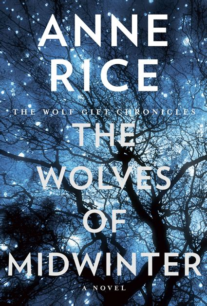 the wolves of winter a novel books welcome to rice