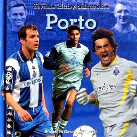 porto football club porto football clubs sports books football