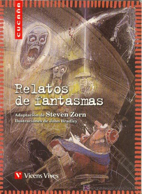 libro relatos de fantasmas el pizarr 237 n del cortes relatos de fantasmas