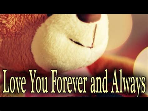 imagenes love you forever quot love you forever and always quot by anonymous youtube