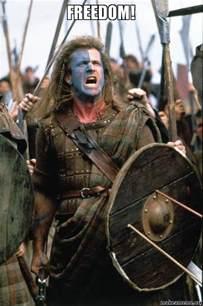 William Wallace Meme - freedom william wallace make a meme