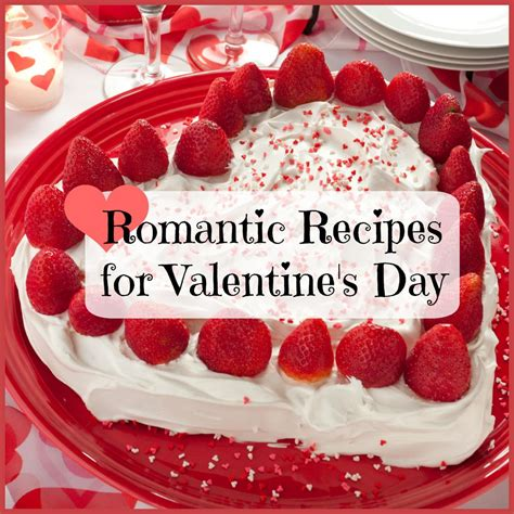 valentines recipes recipes for s day mrfood