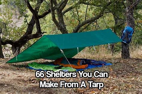 Wall Tent 66 shelters you can make from a tarp shtf prepping