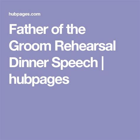 Rehearsal Dinner Speeches Of The Groom Sles 25 best ideas about rehearsal dinner speech on