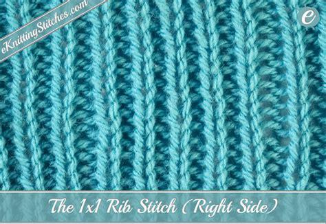 knit 1 purl 1 rib stitch 1x1 rib stitch eknitting stitches