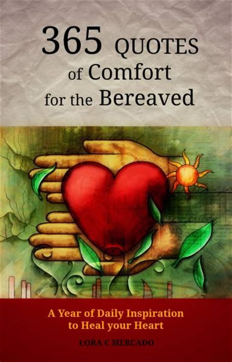 Comfort For The Bereaved healing the grief learn how to live with loss you are