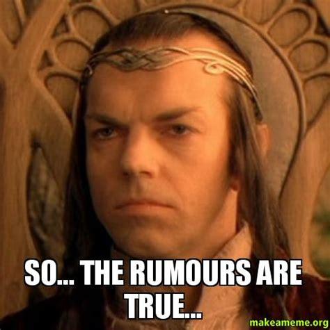 Make It So Meme - so the rumours are true make a meme