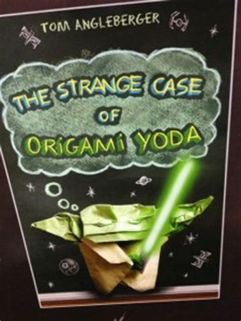 An Origami Yoda Book - the strange of origami yoda