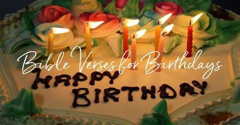 20 Best Bible Verses for Birthdays   Celebrate Your Day of