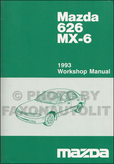 auto manual repair 1993 mazda mx 6 lane departure warning 1993 mazda 626 and mx 6 repair shop manual original