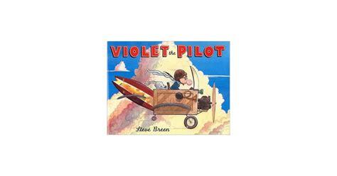 violet the pilot violet the pilot a mighty