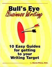 10 steps to successful business writing 2nd edition books bull s eye business writing 10 easy guides for getting