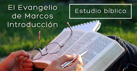 estudio biblico job 42 estudio b 237 blico t 237 tulo el evangelio de marcos