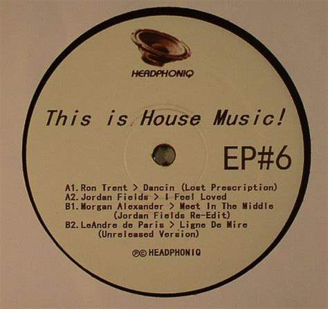this is house music ron trent jordan fields morgan alexander this is house music ep 6 vinyl at juno records