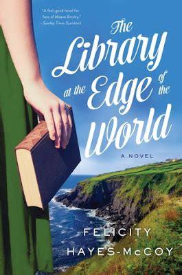 the library at the edge of the world a novel finfarran peninsula books the library at the edge of the world by felicity