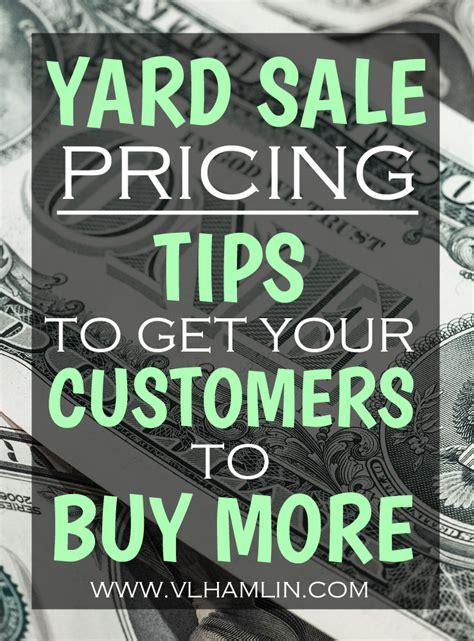 Garage Sale Tips by Yard Sale Pricing Tips To Get Your Customers To Buy More