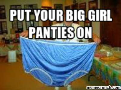 Big Girl Panties Meme - bsc 6 kristy s big day or dear god make it stop last
